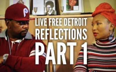 Live Free Detroit Reflections Conversation PART 1